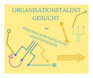 Text und Pfeile auf gelbem Hintergrund: Organisationstalent gesucht für Personaladministration / Assistenzsuche