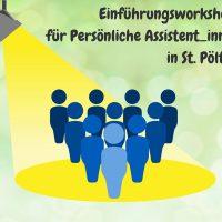Grafik: skizzierte Personen in blau stehen auf einem gelben Kreis. Darüber steht: Einführungsworkshop für Persönliche Assistent_innen in St. Pölten